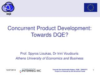 Concurrent Product Development: Towards DQE?