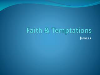 Faith & Temptations