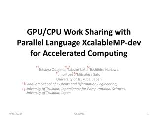 GPU/CPU Work Sharing with Parallel Language XcalableMP-dev for Accelerated Computing
