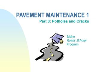 PAVEMENT MAINTENANCE 1