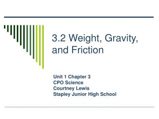 3.2 Weight, Gravity, and Friction