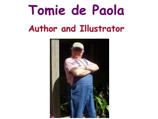 Tomie de Paola Author and Illustrator