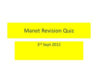Manet Revision Quiz