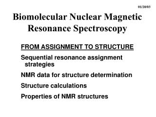 Biomolecular Nuclear Magnetic Resonance Spectroscopy
