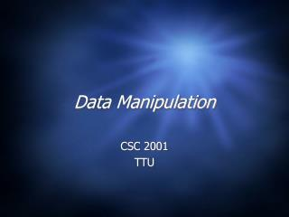 Data Manipulation