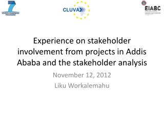 Experience on stakeholder involvement from projects in Addis Ababa and the stakeholder analysis