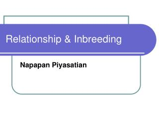 Relationship & Inbreeding
