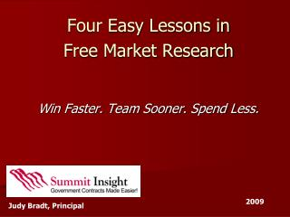Four Easy Lessons in  Free Market Research