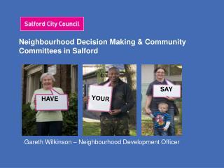 Neighbourhood Decision Making & Community Committees in Salford