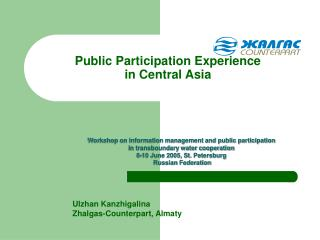 Public Participation Experience  in Central Asia
