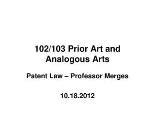 102/103 Prior Art and Analogous Arts
