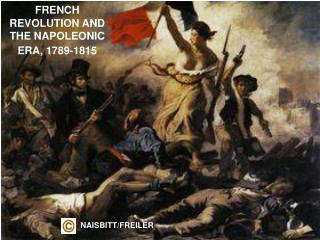 FRENCH REVOLUTION AND THE NAPOLEONIC ERA, 1789-1815