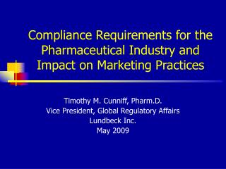 Compliance Requirements for the Pharmaceutical Industry and Impact on Marketing Practices