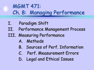MGMT 471:  Ch. 8:  Managing Performance