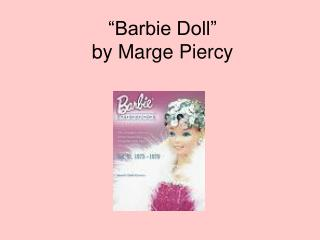 """Barbie Doll""  by Marge Piercy"