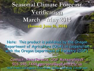Seasonal Climate Forecast Verification March – May 2014 (Issued: June 16, 2014)