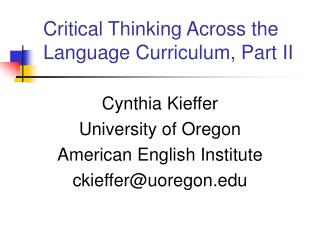 Critical Thinking Across the Language Curriculum, Part II