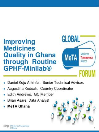 Improving Medicines Quality in Ghana through  Routine GPHF-Minilab�