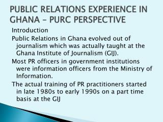 PUBLIC RELATIONS EXPERIENCE IN GHANA – PURC PERSPECTIVE