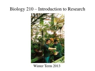 Biology 210 – Introduction to Research