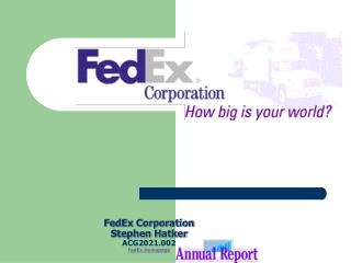 FedEx Corporation Stephen Hatker ACG2021.002 FedEx Homepage