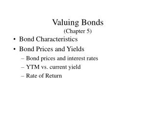 Valuing Bonds (Chapter 5)