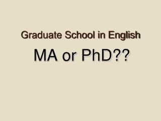Graduate School in English
