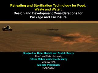 Reheating and Sterilization Technology for Food, Waste and Water:   Design and Development Considerations for Package