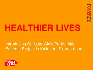 HEALTHIER LIVES