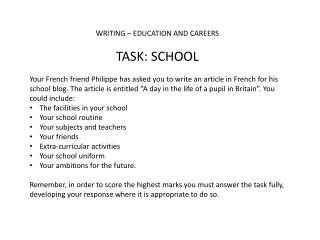 WRITING – EDUCATION AND  CAREERS TASK:  SCHOOL