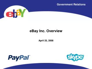 eBay Inc. Overview April 25, 2008