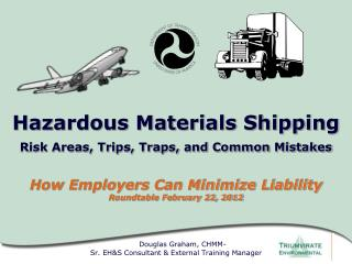 Offering electronics, batteries, and instruments mistakenly as non-hazardous Improperly preparing of packages for retur