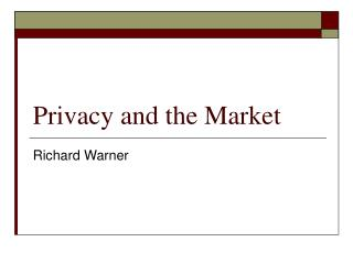 Privacy and the Market