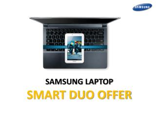 SAMSUNG LAPTOP SMART DUO OFFER