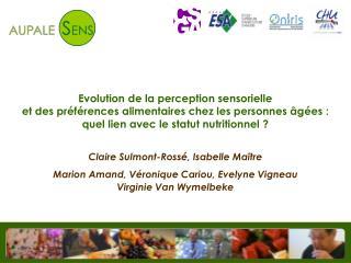 Evolution de la perception sensorielle et des préférences alimentaires chez les personnes âgées : quel lien avec le sta