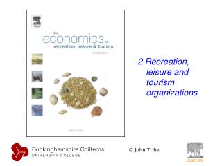 2 Recreation, leisure and tourism organizations