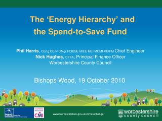The 'Energy Hierarchy' and the Spend-to-Save Fund