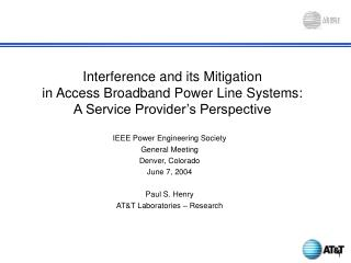 Interference and its Mitigation  in Access Broadband Power Line Systems:  A Service Provider's Perspective