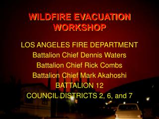 WILDFIRE EVACUATION WORKSHOP
