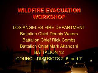 WILDFIRE EVACUATION WORKSHOP