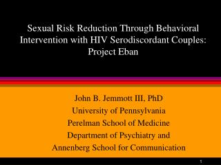 Sexual Risk Reduction Through Behavioral Intervention with HIV Serodiscordant Couples: Project Eban