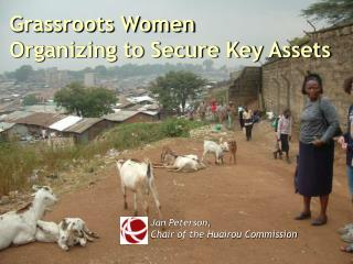 Grassroots Women  Organizing to Secure Key Assets