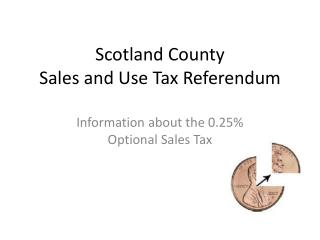 Scotland County  Sales and Use Tax Referendum