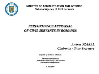 MINISTRY OF ADMINISTRATION AND INTERIOR National Agency of Civil Servants