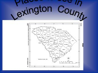 Places to see in  Lexington  County