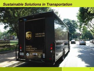 Sustainable Solutions in Transportation