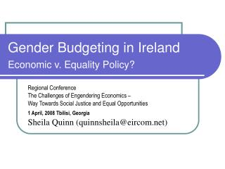 Gender Budgeting in Ireland Economic v. Equality Policy?