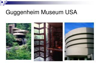 Guggenheim Museum USA
