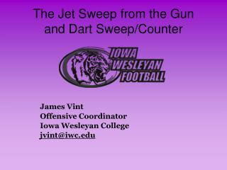 The Jet Sweep from the Gun and Dart Sweep/Counter