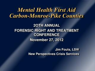Mental Health First Aid Carbon-Monroe-Pike Counties
